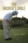 The Hacker's Bible - Bill Ray