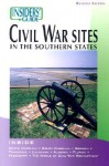 Insiders' Guide to Civil War Sites in the Southern States, 2nd - John McKay