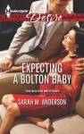 Expecting a Bolton Baby (The Bolton Brothers) - Sarah M. Anderson