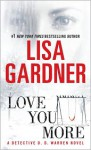 Love You More - Lisa Gardner