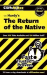 CliffsNotes on Hardy's The Return of the Native (Cliffsnotes Literature Guides) - Frank H. Thompson