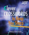 Clever Crosswords to Keep You Sharp - Charles Preston