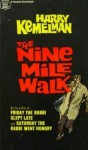 The Nine Mile Walk - Harry Kemelman