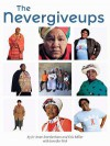 The Nevergiveups - Jo-Anne Smetherham, Eric Miller, Jennifer Fish