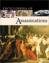 Encyclopedia Of Assassinations - Carl Sifakis