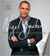 Nigel Barker's Beauty Equation: The Art Behind the Science of Beauty - Nigel Barker