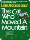 The Cat Who Moved a Mountain (Cat Who..., #13) - Lilian Jackson Braun