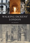 Walking Dickens London - Lee Jackson