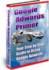 Google Adwords Primer AAA+++ - Tony Chen