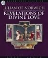 Revelations of Divine Love (Audio) - Julian of Norwich, Pam Ward