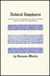 Natural Emphasis: English Versification from Chaucer to Dryden - Susanne Woods