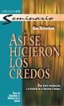 Así se hicieron los credos (Spanish Edition) - Alan Richardson