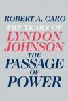 The Years of Lyndon Johnson - Robert A. Caro