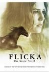 Flicka: The Movie Novel - Kathleen Weidner Zoehfeld