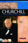 Winston Churchill: British Soldier, Writer, Statesman - Brenda Haugen