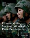 Chinese Military Modernization and Force Development: A Western Perspective (CSIS Reports) - Anthony H. Cordesman, Ashley Hess