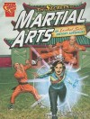 The Secrets of Martial Arts: An Isabel Soto History Adventure - Christopher L. Harbo, Joe Staton, Al Milgram