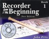 Recorder from the Beginning - Book 1: Classic Edition - John Pitts