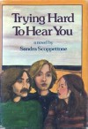 Trying Hard to Hear You - Sandra Scoppettone