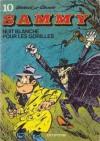 Nuit Blanche Pour Les Gorilles (Sammy, #10) - Berck, Raoul Cauvin