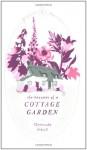 The Beauties of a Cottage Garden - Gertrude Jekyll