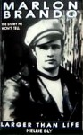 Marlon Brando: Larger Than Life - Nellie Bly
