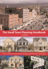 The Small Town Planning Handbook - Thomas Daniels