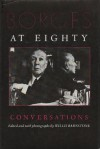 Borges at Eighty: Conversations - Jorge Luis Borges, Willis Barnstone