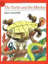 The Turtle and the Monkey (Paul Galdone Classics) - Joanna C. Galdone, Paul Galdone