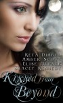 Kissed from Beyond - Keta Diablo, Amber Scott, Elise Hepner, Stacey Kennedy