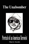 The Unabomber - Portrait of an American Terrorist (Biography) - Biographiq