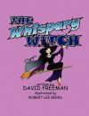 The Whispery Witch - David Freeman, Robert Lee Beers