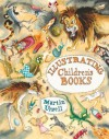 Illustrating Children's Books - Martin Ursell