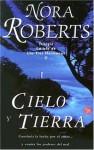 Cielo y tierra (La isla de las Tres Hermanas, #2) - Almudena De Mota, Nora Roberts