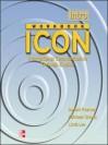 Icon: International Communication Through English: Introductory Level Workbook - Donald Freeman, Kathleen Graves, Linda Lee