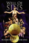 Well of Sins: Book One: Of Chastity & Lust - Richard King, Bonnie King