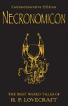Necronomicon: The Best Weird Tales, First Printing, Commemorative Edition - H.P. Lovecraft
