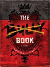 The Bully Book: A Novel - Eric Kahn Gale