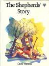 The Shepherds' Story - Carol Watson, Toni Goffe