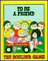 To Be A Friend - Marcia A. Neese, Marjorie L. Oelerich, John Cranfill