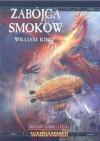 Zabójca smoków - William King