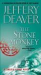 The Stone Monkey (Lincoln Rhyme Novels) - Jeffery Deaver