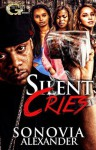 Silent Cries - Sonovia Alexander