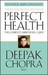 Perfect Health (Revised Edition) - Deepak Chopra