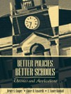 Better Policies, Better Schools: Theories and Applications - Bruce S. Cooper