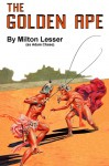 The Golden Ape - Milton Lesser