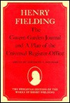 The Covent-Garden Journal and a Plan of the Universal Register-Office - Henry Fielding, Bertrand A. Goldgar