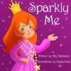 Sparkly Me - Ally Nathaniel, SugarSnail