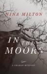 In the Moors (A Shaman Mystery) - Nina Milton