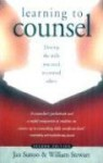 Learning to Counsel, 2nd Ed - Jan Sutton, William Stewart